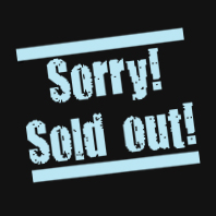 Sorry! Sold out!